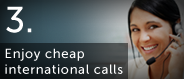 Download PowerVoip for cheap international calling.